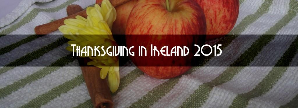 thanksgiving in ireland 2015